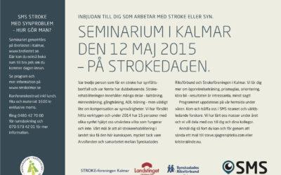 Seminarium i Kalmar den 12/5 2015 – på Strokedagen